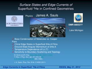 Surface States and Edge Currents of Superfluid 3 He in Confined Geometries