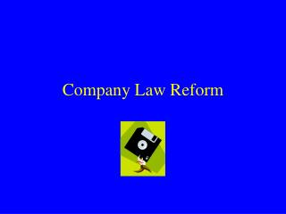 Company Law Reform