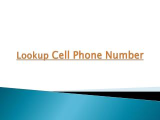 How To Lookup Someone's Cell Phone Number The Easy Way