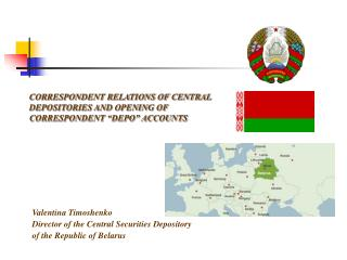 "CORRESPONDENT RELATIONS OF CENTRAL DEPOSITORIES AND OPENING OF CORRESPONDENT ""DEPO"" ACCOUNTS"