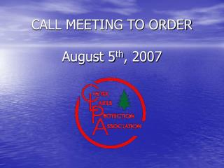 CALL MEETING TO ORDER