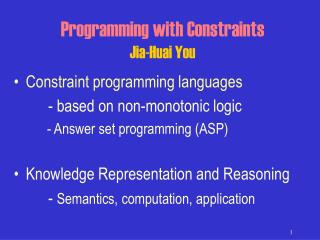 Programming with Constraints Jia-Huai You