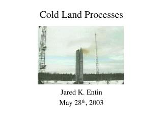 Cold Land Processes
