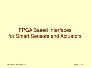 FPGA Based Interfaces for Smart Sensors and Actuators