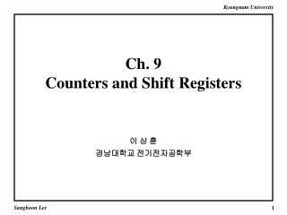 Ch. 9 Counters and Shift Registers