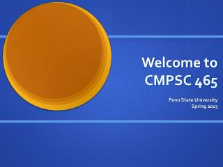 Welcome to CMPSC 465