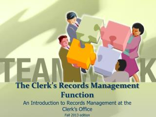 The Clerk's Records Management Function