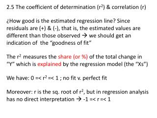 2.5 The coefficient of determination (r 2 ) & correlation (r)