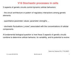 V16 Stochastic processes in cells