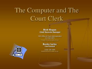 The Computer and The Court Clerk