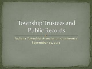 Township Trustees and  Public Records