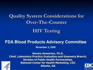 Quality System Considerations for Over-The-Counter  HIV Testing