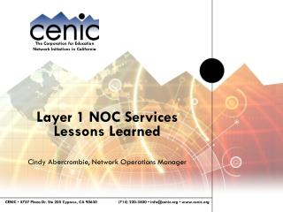 Layer 1 NOC Services Lessons Learned