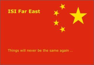 ISI Far East