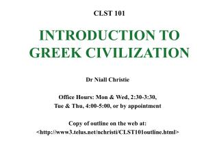CLST 101 INTRODUCTION TO GREEK CIVILIZATION