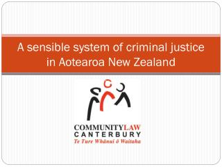 A sensible system of criminal justice in Aotearoa New Zealand