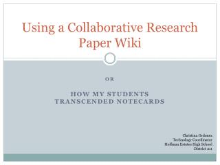 Using a Collaborative Research Paper Wiki