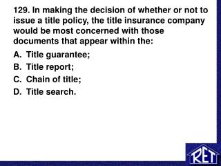 Title guarantee; Title report; Chain of title; Title search.