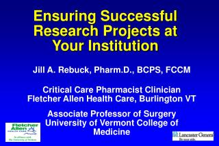 Ensuring Successful  Research Projects at  Your Institution