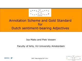 Annotation Scheme and Gold Standard for  Dutch sentiment-bearing Adjectives