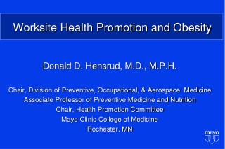 Worksite Health Promotion and Obesity