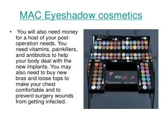 MAC Eyeshadow cosmetics