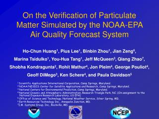 On the Verification of Particulate Matter Simulated by the NOAA-EPA Air Quality Forecast System