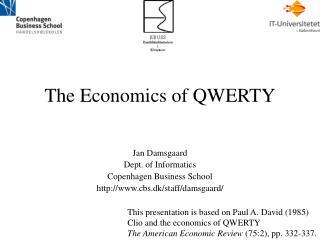 The Economics of QWERTY