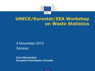 UNECE/Eurostat/EEA Workshop on Waste Statistics