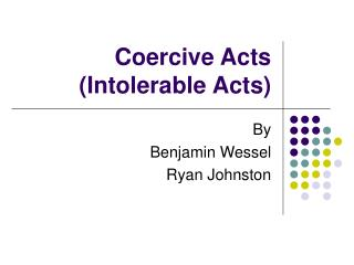 Coercive Acts (Intolerable Acts)