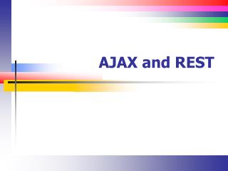 AJAX and REST