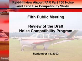 Fifth Public Meeting Review of the Draft Noise Compatibility Program