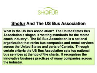 Shofur And The US Bus Association
