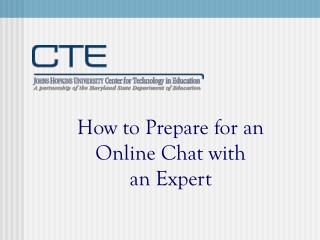 How to Prepare for an Online Chat with an Expert