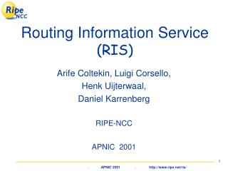Routing Information Service (RIS)