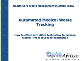 Health Care Waste Management in Africa Today