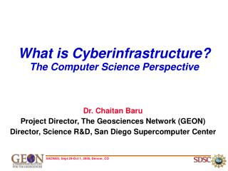 What is Cyberinfrastructure? The Computer Science Perspective