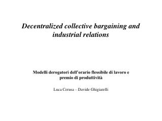 Decentralized collective bargaining  and industrial relations