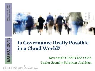 Is Governance Really Possible  in  a Cloud World?