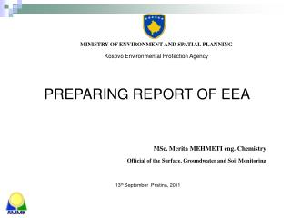 MINISTRY OF ENVIRONMENT AND SPATIAL PLANNING