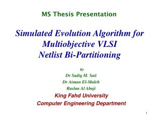 Simulated Evolution Algorithm for Multiobjective VLSI Netlist Bi-Partitioning