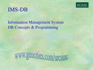 IMS-DB Information Management System DB Concepts & Programming