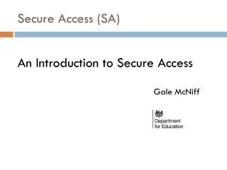 Secure Access (SA)