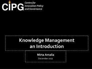 Knowledge Management an Introduction