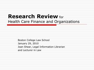 Research Review for Health Care Finance and Organizations