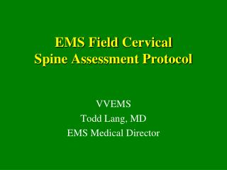EMS Field Cervical Spine Assessment Protocol