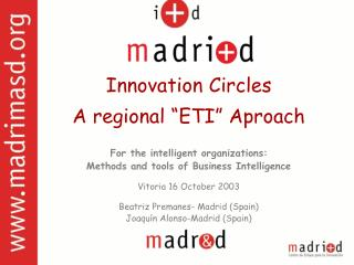 "Innovation Circles A regional ""ETI"" Aproach For the intelligent organizations:"