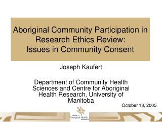 Aboriginal Community Participation in Research Ethics Review: Issues in Community Consent
