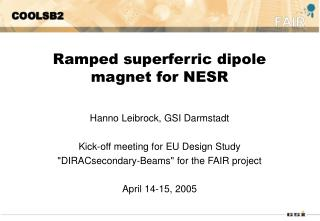 Ramped superferric dipole magnet for NESR