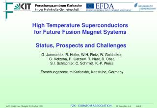 High Temperature Superconductors  for Future Fusion Magnet Systems